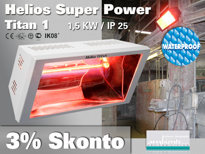 Super Power Infrarot Wärmestrahler Helios Titan SP1 1500 Watt IP25