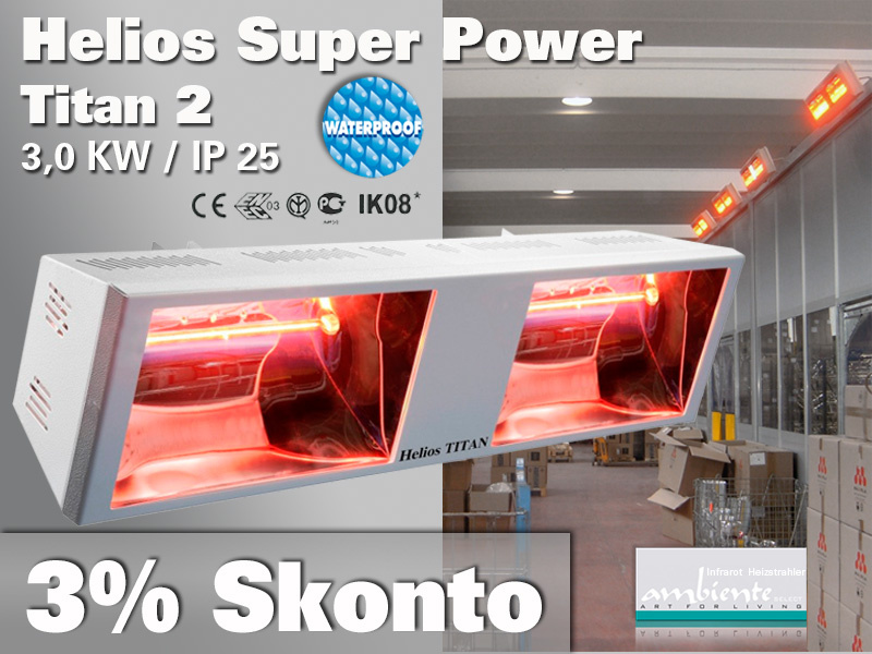 Super Power Infrarot Wärmestrahler Helios Titan SP2 3000 Watt IP25