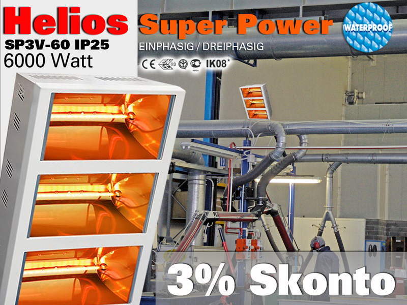 Super Power Infrarot Wärmestrahler Helios Titan SP3V 6000 Watt IP25